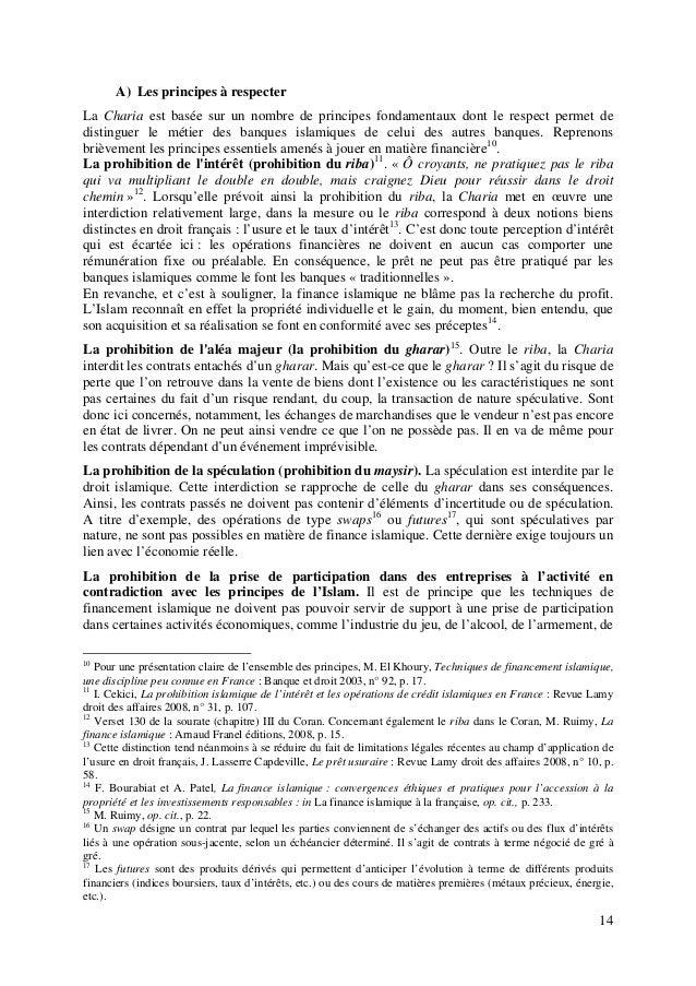 14 A) Les principes à respecter La Charia est basée sur un nombre de principes fondamentaux dont le respect permet de dist...
