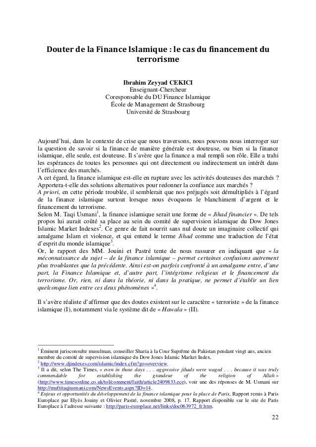 22 DouterdelaFinanceIslamique:lecasdufinancementdu terrorisme Ibrahim Zeyyad CEKICI Enseignant-Chercheur Cores...