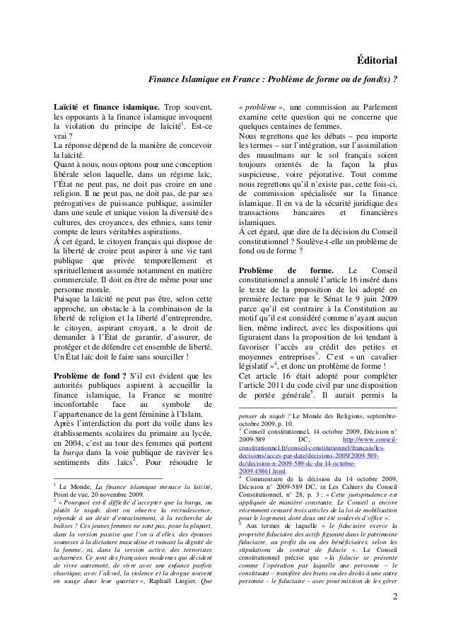 2 Éditorial Finance Islamique en France : Problème de forme ou de fond(s) ? Laïcité et finance islamique. Trop souvent, le...
