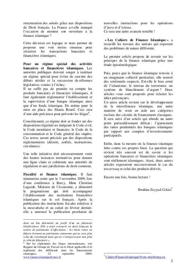 3 structuration des sukuks grâce aux dispositions de Droit français. La France a-t-elle manqué l'occasion de montrer son o...