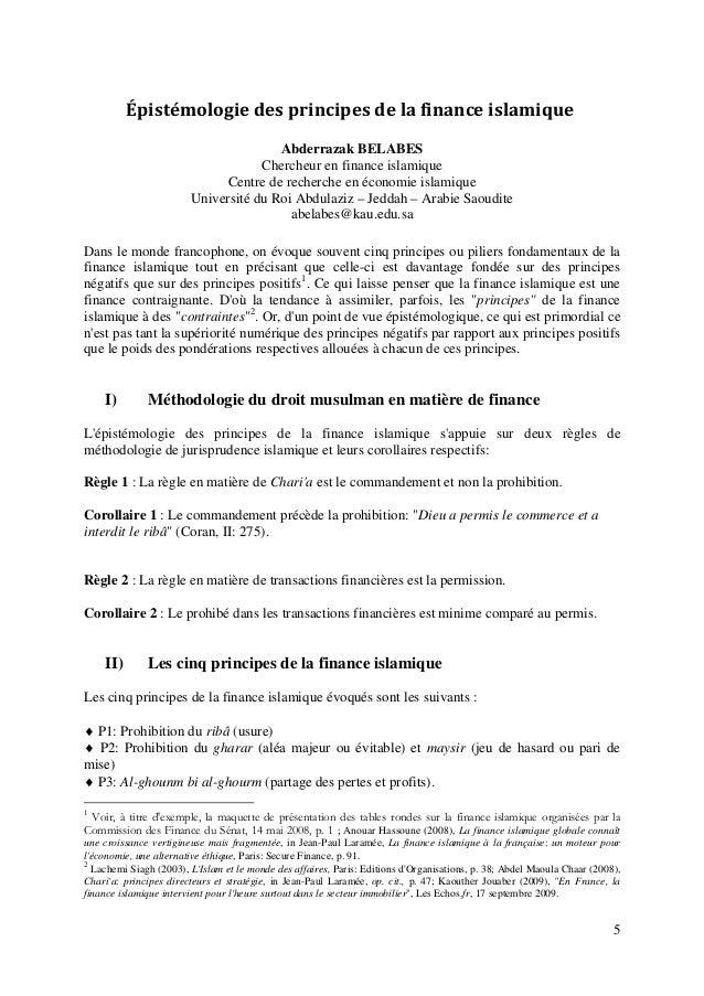 5 Épistémologiedesprincipesdelafinanceislamique Abderrazak BELABES Chercheur en finance islamique Centre de recherc...