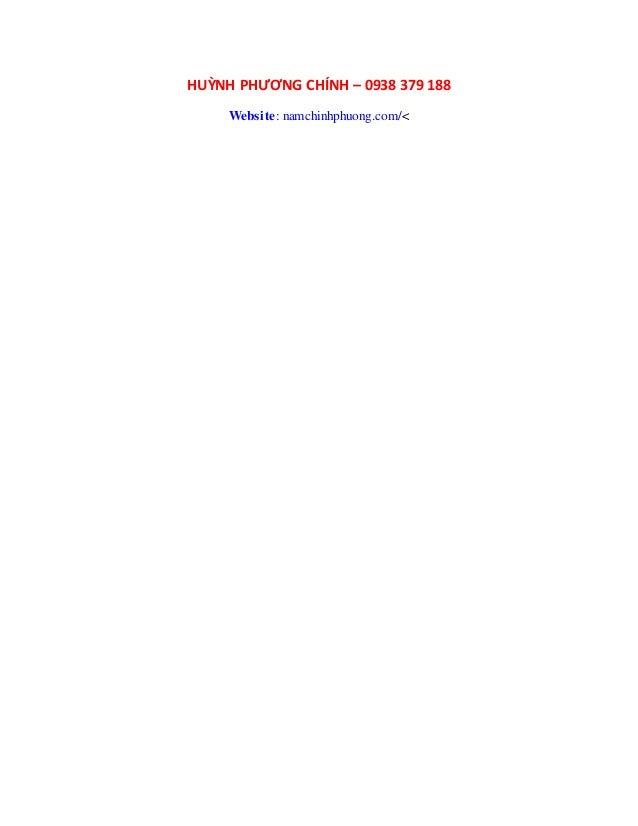 HUỲNH PHƯƠNG CHÍNH – 0938 379 188 Website: namchinhphuong.com/<