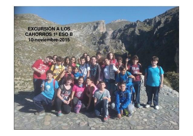 EXCURSIÓN A LOS CAHORROS 1º ESO B 10-noviembre-2015
