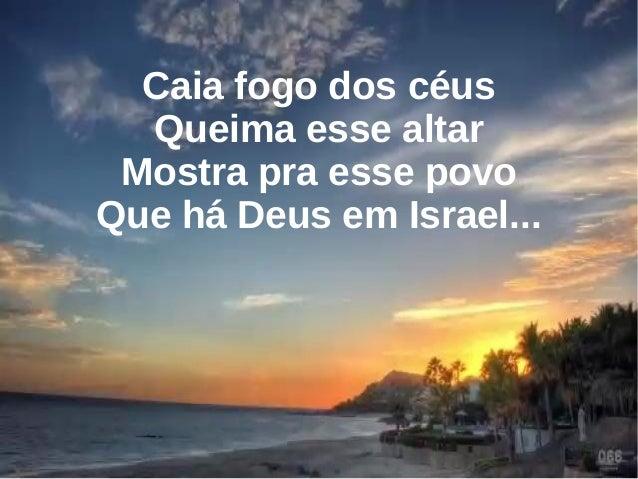 Caia Fogo - Fernandinho
