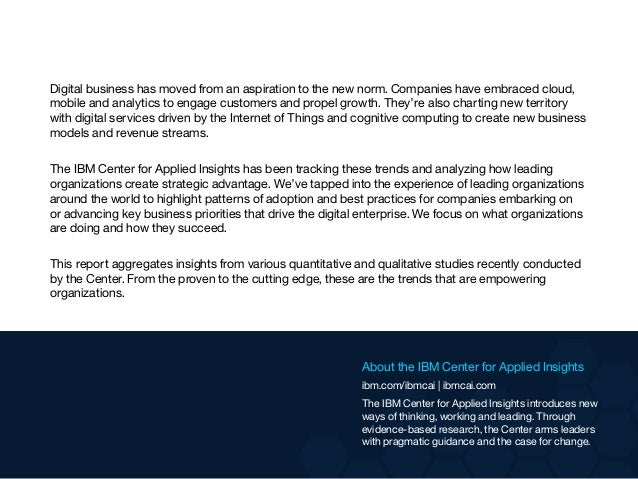 Digital business has moved from an aspiration to the new norm. Companies have embraced cloud, mobile and analytics to enga...