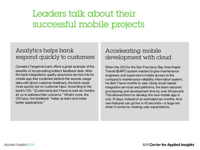 Leaders talk about their successful mobile projects Analytics helps bank respond quickly to customers ! Canada's Tangerine...