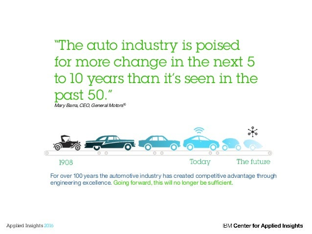 """""""The auto industry is poised for more change in the next 5 to 10 years than it's seen in the past 50."""" Mary Barra, CEO, Ge..."""