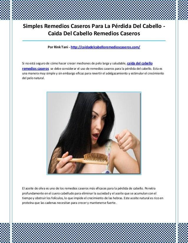 Simples Remedios Caseros Para La Pérdida Del Cabello -Caida Del Cabello Remedios Caseros__________________________________...
