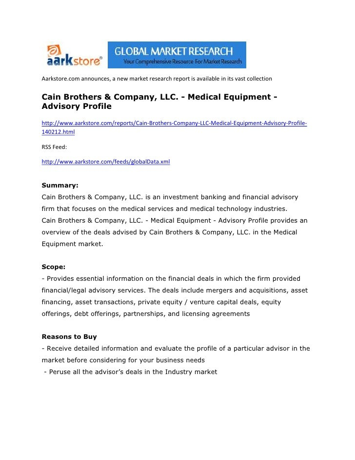 Aarkstore.com announces, a new market research report is available in its vast collectionCain Brothers & Company, LLC. - M...