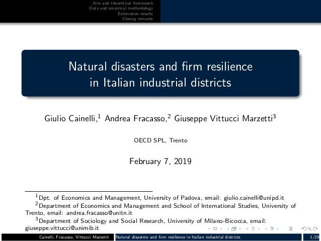 Aim and theoretical framework Data and empirical methodology Estimation results Closing remarks Natural disasters and firm ...