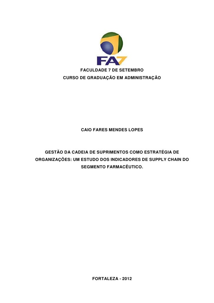 FACULDADE 7 DE SETEMBRO          CURSO DE GRADUAÇÃO EM ADMINISTRAÇÃO                 CAIO FARES MENDES LOPES   GESTÃO DA C...