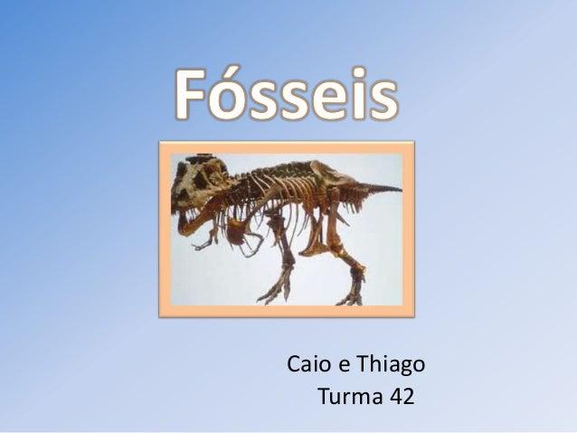 Caio e ThiagoTurma 42