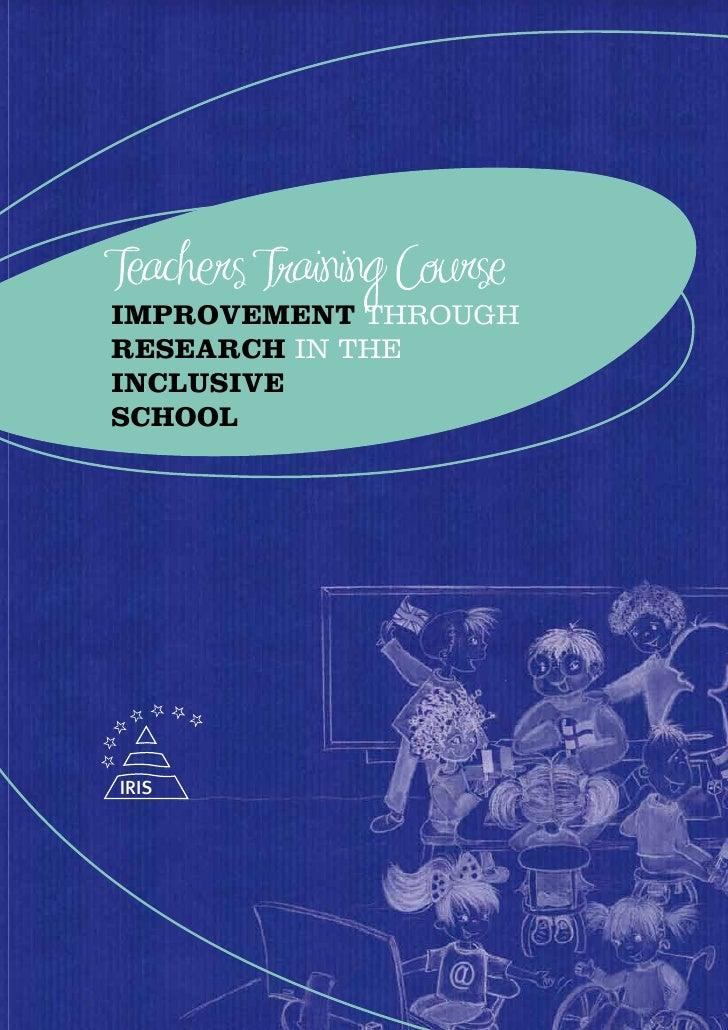 Improvement through research in the InclusIve school     IRIS