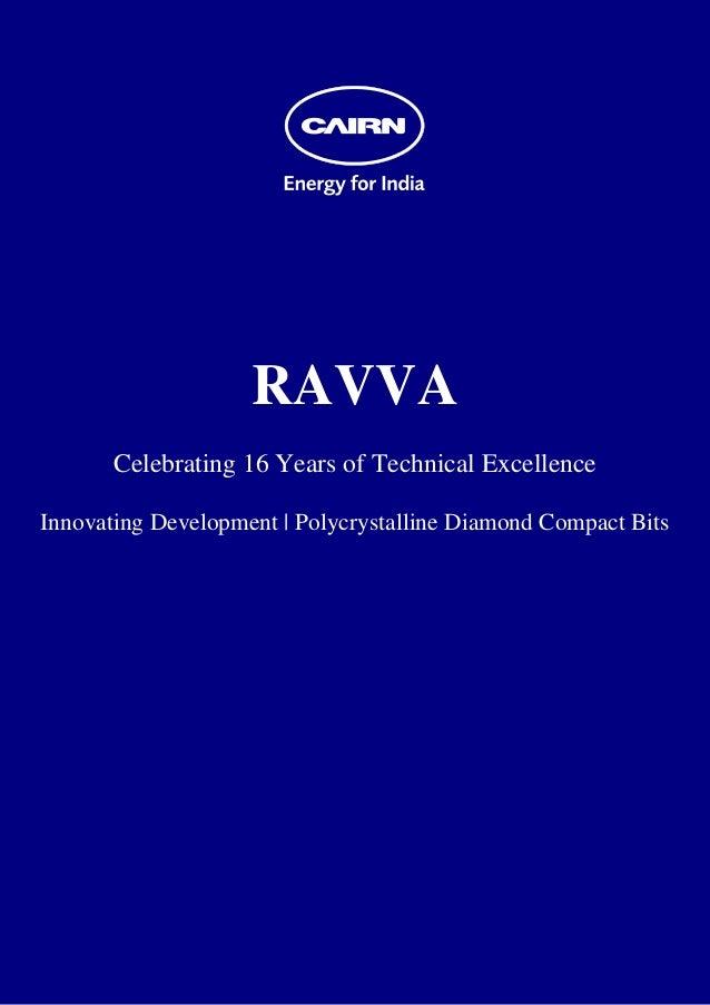RAVVA Celebrating 16 Years of Technical Excellence Innovating Development   Polycrystalline Diam...