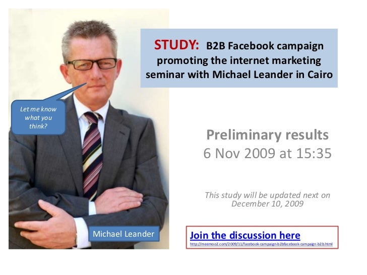 STUDY:  B2B Facebookcampaignpromoting the internet marketing seminar with Michael Leander in Cairo<br />Let meknowwhatyout...