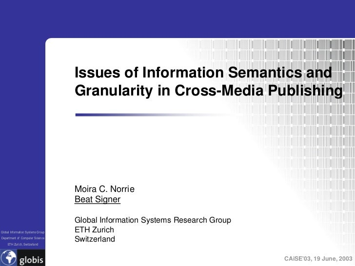 Issues of Information Semantics and                                    Granularity in Cross-Media Publishing              ...