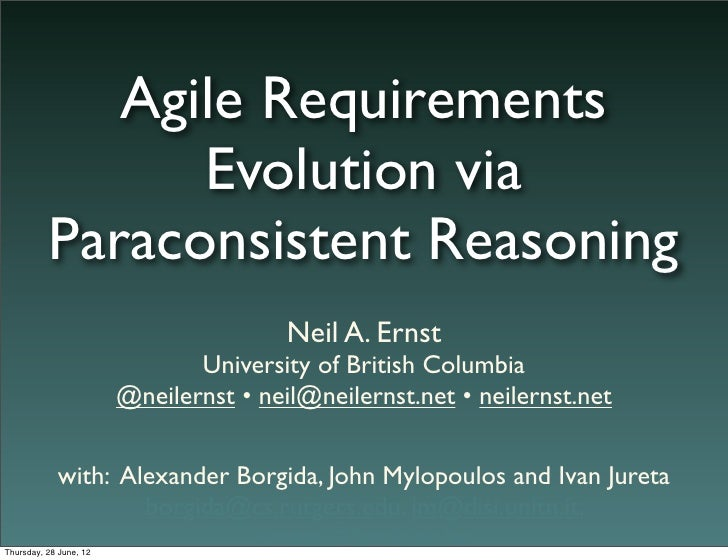 Agile Requirements                Evolution via          Paraconsistent Reasoning                                        N...