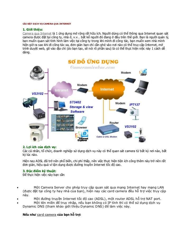 1. Giới thiệu:    Camera qua Internet là 1 ứng dụng mở rộng rất hữu ích. Người dùng có thể thông qua Internet quan sát    ...