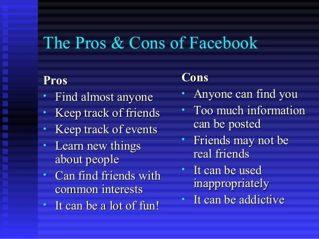 Pros and contras about facebook