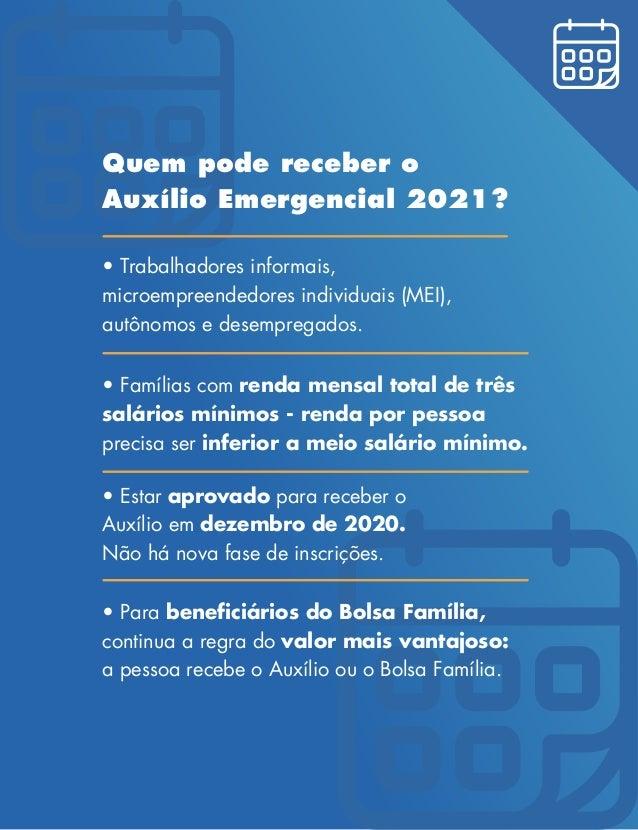 Quem pode receber o Auxílio Emergencial 2021? • Famílias com renda mensal total de três salários mínimos - renda por pesso...