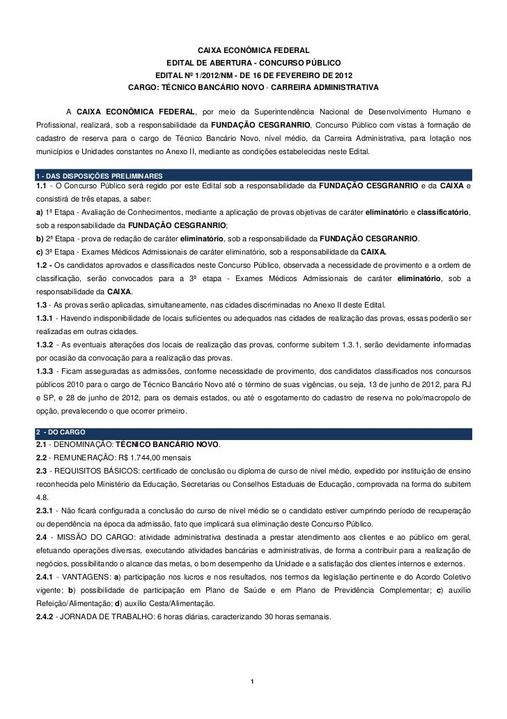 CAIXA ECONÔMICA FEDERAL                                        EDITAL DE ABERTURA - CONCURSO PÚBLICO                      ...