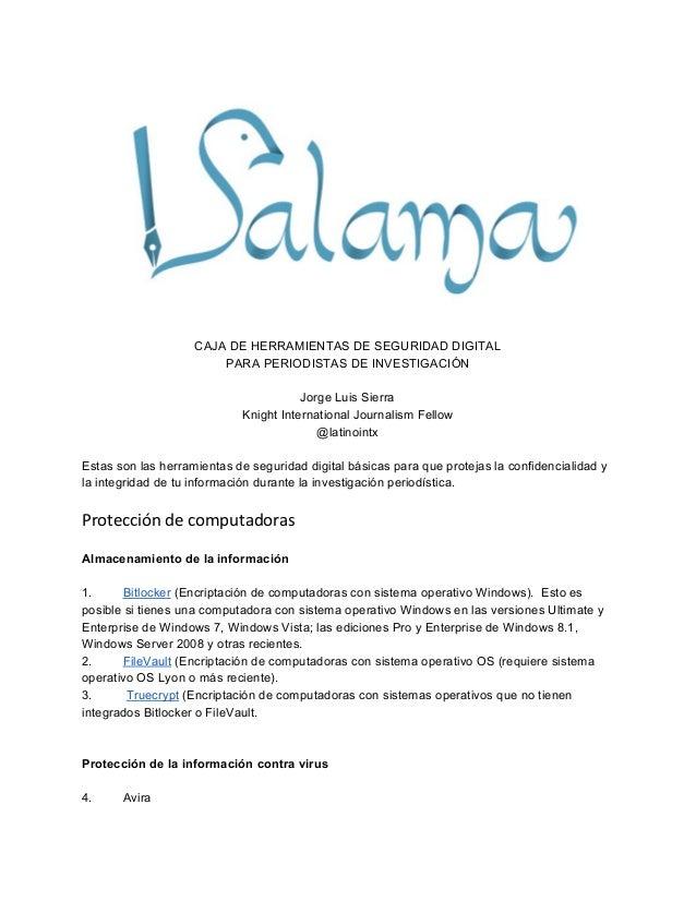 CAJA DE HERRAMIENTAS DE SEGURIDAD DIGITAL PARA PERIODISTAS DE INVESTIGACIÓN Jorge Luis Sierra Knight International Journal...