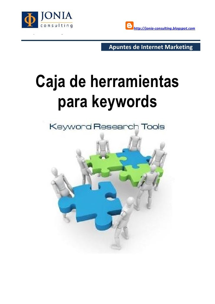 http://jonia-consulting.blogspot.comwww.joniaconsulting.com                          Apuntes de Internet Marketing      Ca...
