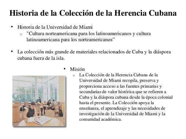 """Historia de la Colección de la Herencia Cubana• Historia de la Universidad de Miami    o   """"Cultura norteamericana para lo..."""
