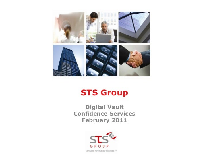 STS Group   Digital VaultConfidence Services  February 2011