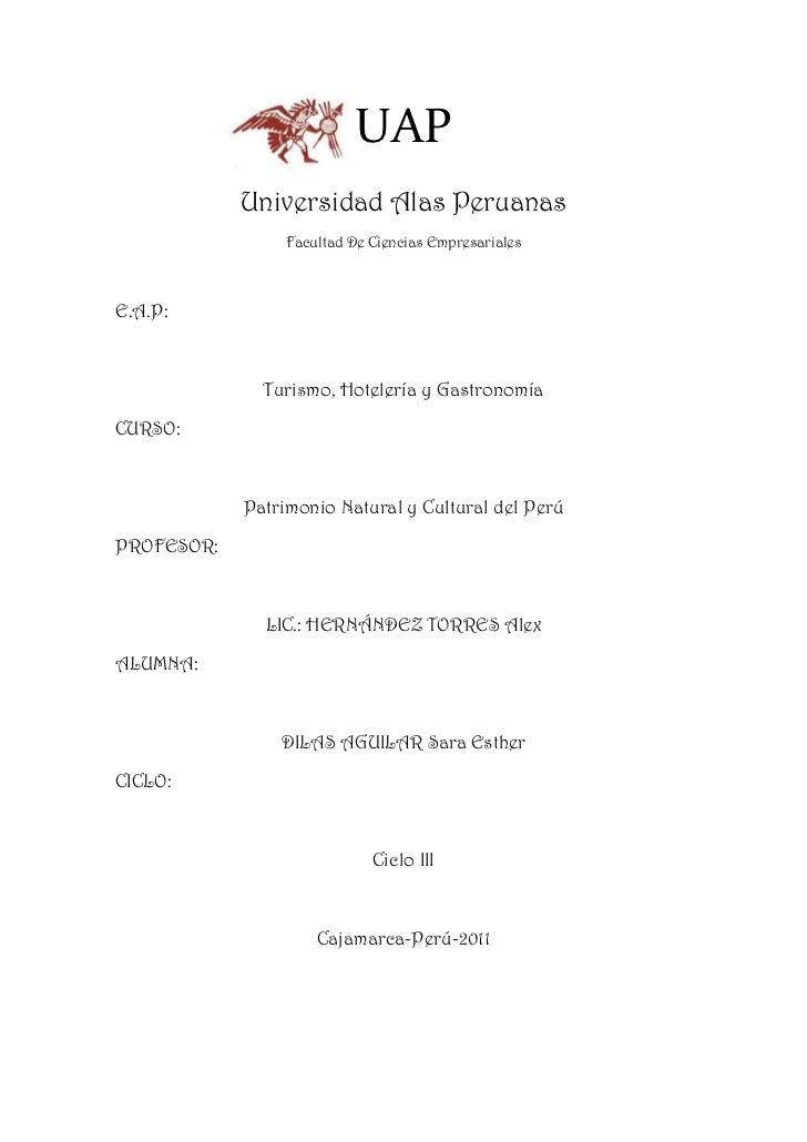 970306-157121UAP<br />Universidad Alas Peruanas<br />Facultad De Ciencias Empresariales<br />E.A.P: <br />Turismo, Hoteler...