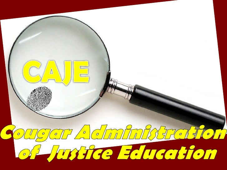 Cougar Administration of  Justice Education