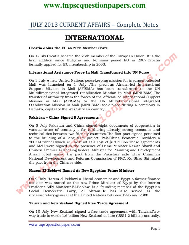 www.tnpscquestionpapers.com Page 1 JULY 2013 CURRENT AFFAIRS – Complete Notes INTERNATIONAL Croatia Joins the EU as 28th M...