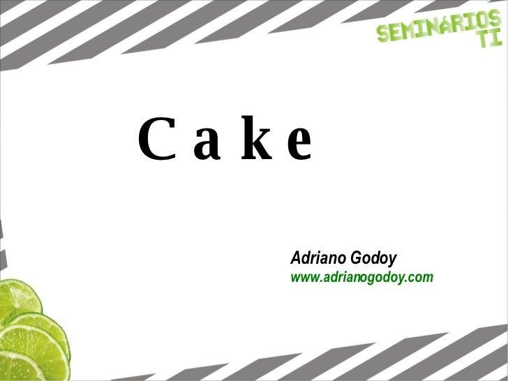 Cake Adriano Godoy www.adrianogodoy.com