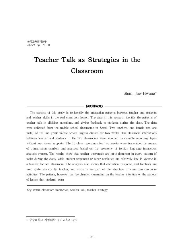 Teacher Talk as Strategies in theClassroomShim, Jae-Hwang*《ABSTRACT》The purpose of this study is to identify the interacti...