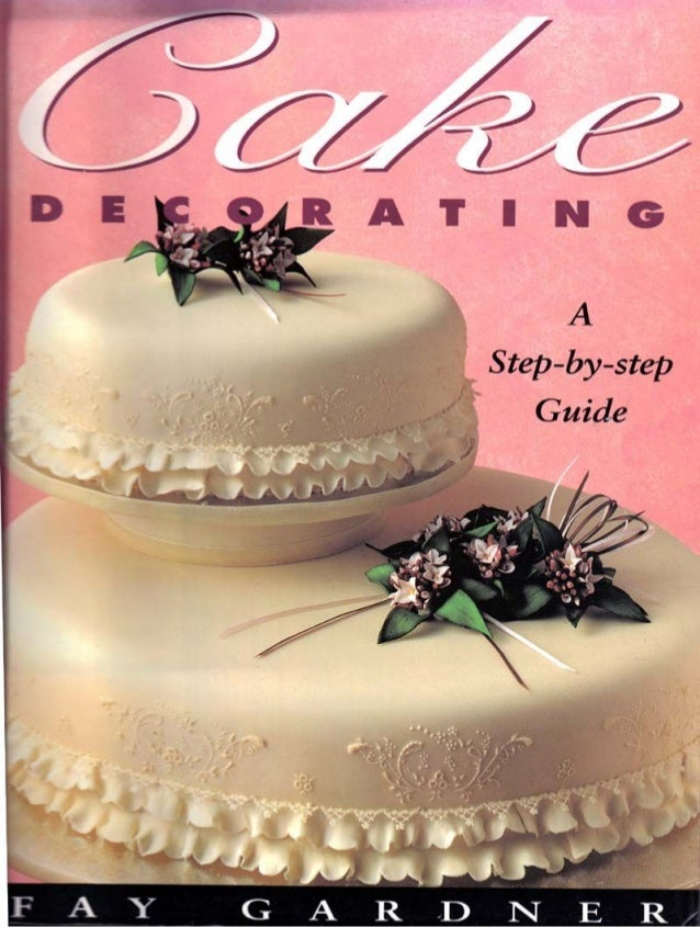 Cake decorating   a step-by-step guide (gnv64)