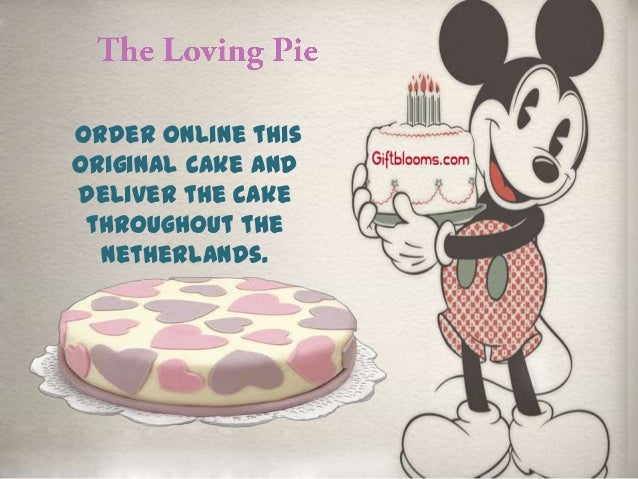 Order Online This Original Cake And Deliver The Throughout Netherlands 18