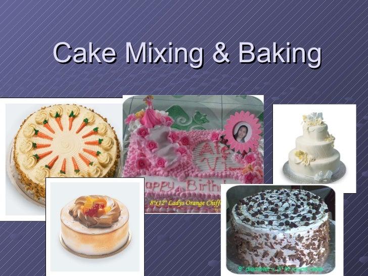 Cake Mixing & Baking