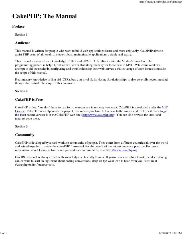 1 of 1  http://manual.cakephp.org/printing/  CakePHP: The Manual Preface Section 1  Audience This manual is written for pe...