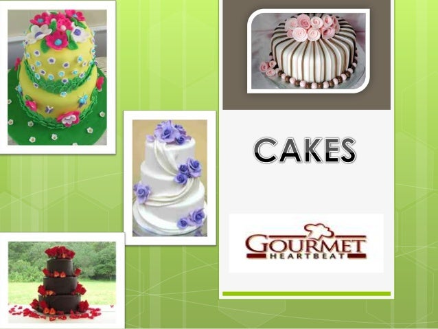    There are many different    varieties of cakes that fall    into several different    categories. This is based    upo...