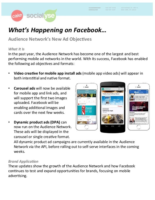 What's'Happening'on'Facebook…'' Audience(Network's(New(Ad(Objec4ves(' ' What'It'Is( In#the#past#year,#the#Audience#Network...