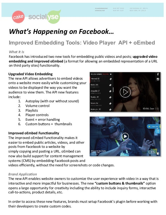 What's'Happening'on'Facebook…'' Improved Embedding Tools: Video Player API + oEmbed ''' What'It'Is! Facebook!has!introduce...