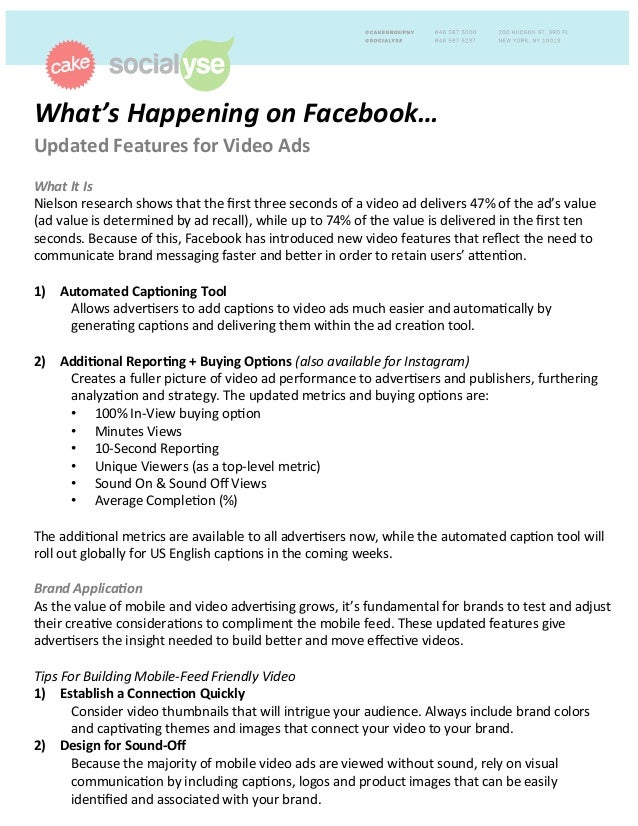 What's	   Happening	   on	   Facebook…	   	    Updated	   Features	   for	   Video	   Ads	   	    	    What	   It	   Is	  ...