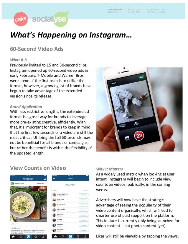 What's	   Happening	   on	   Instagram…	   	    60-­‐Second	   Video	   Ads	   	    	    What	   It	   Is	   	    Previous...