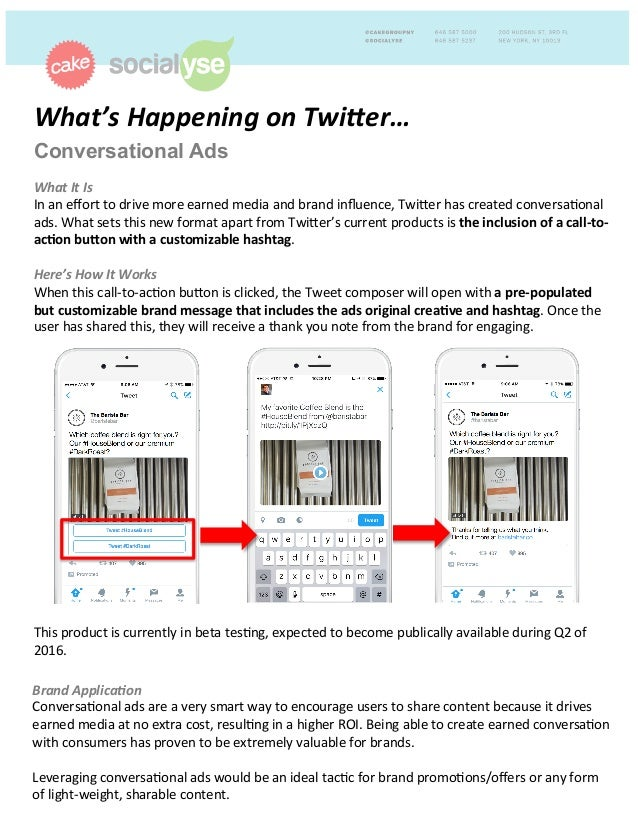 What's  Happening  on  Twi1er…     Conversational Ads        What  It  Is   In  an  effort  to...