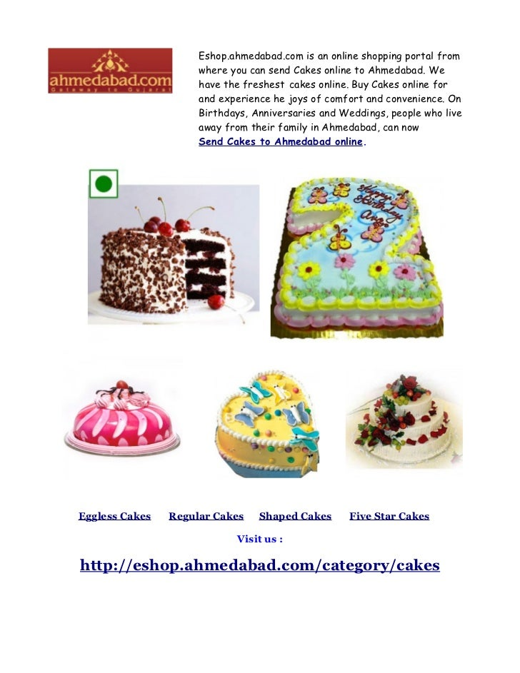 Eshop.ahmedabad.com is an online shopping portal from                     where you can send Cakes online to Ahmedabad. We...