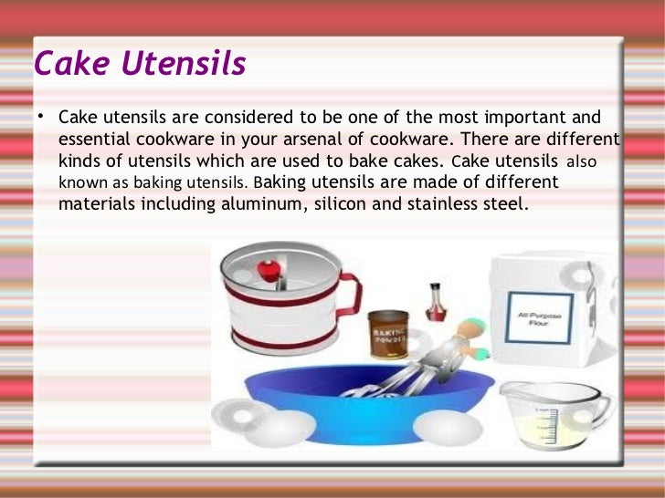 Materials used for baking cake