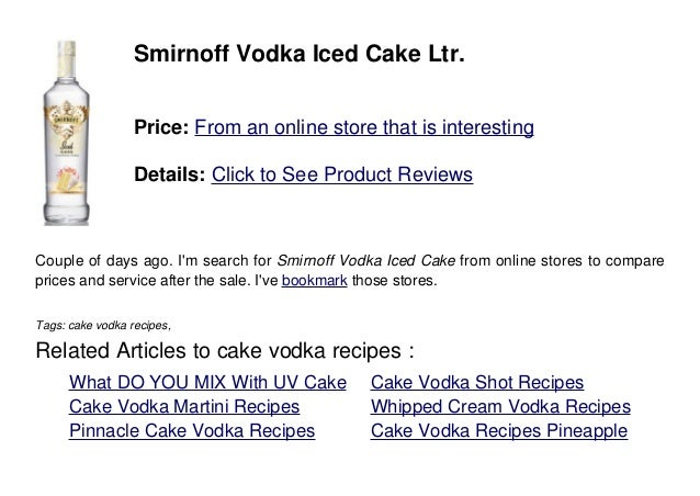 Uv cake vodka martini recipes Food world recipes