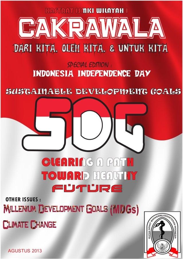 CAKRAWALA DARI KITA, OLEH KITA, & UNTUK KITA SPECIAL EDITION : INDONESIA INDEPENDENCE DAY SUSTAINABLE DEVELOPMENT GOALS  C...