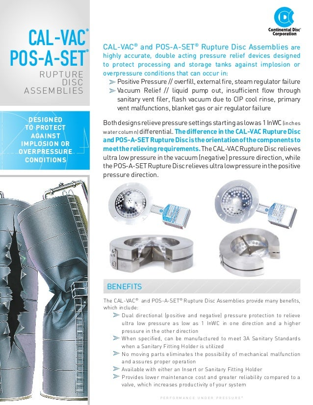 CAL-VAC® and POS-A-SET® Rupture Disc Assemblies are highly accurate, double acting pressure relief devices designed to pro...