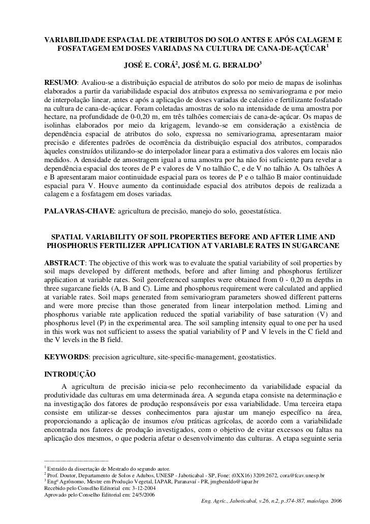 VARIABILIDADE ESPACIAL DE ATRIBUTOS DO SOLO ANTES E APÓS CALAGEM E  FOSFATAGEM EM DOSES VARIADAS NA CULTURA DE CANA-DE-AÇÚ...